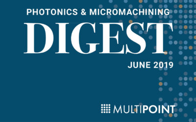 Photonics & Micromachining Digest: June 2019