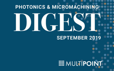 Photonics & Micromachining Digest: September 2019