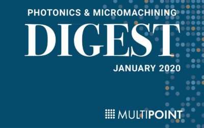 Photonics & Micromachining Digest: January 2020
